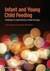 Infant and Young Child Feeding - Fiona Dykes, Victoria Hall-Moran