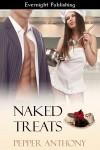 Naked Treats - Pepper Anthony