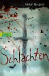 Schlachten (German Edition) - Melvin Burgess, Heike Brandt