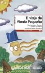 El viaje de viento pequeño - Concha López Narváez, Rafael Salmerón, Carmelo Salmeron