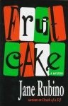 Fruitcake - Jane Rubino