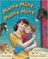 Mama Mine, Mama Mine - Rita Gray, Ponder Goembel