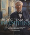 30,000 Years of Inventions - Thomas J. Craughwell