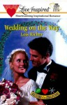 Wedding on the Way (Brides of the Seasons, Book 3) - Lois Richer