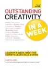 Outstanding Creativity in a Week: Teach Yourself - Gareth Lewis
