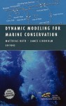 Dynamic Modeling for Marine Conservation - Matthias Ruth