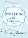 Storming the Castle: An Original Short Story - Elosia James
