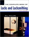 The Complete Book of Locks and Locksmithing - Bill Phillips
