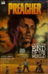 Preacher: Until The End Of The World (Preacher) - Steve Dillon