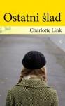 Ostatni ślad - Charlotte Link, Małgorzata Rutkowska-Grajek