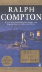 Trail To Fort Smith - Ralph Compton, Dusty Richards
