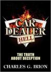 Car Dealer Hell - Charles G. Irion