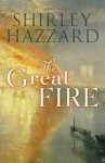 Great Fire - Shirley Hazzard