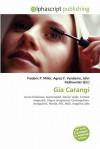 Gia Carangi - Frederic P. Miller, Agnes F. Vandome, John McBrewster