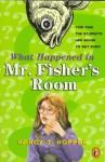 What Happened in Mr. Fisher's Room - Nancy J. Hooper, Nancy J. Hooper