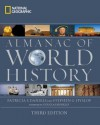 National Geographic Almanac of World History, 3rd Edition - Patricia S. Daniels, Stephen G. Hyslop, Douglas Brinkley