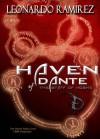 Haven of Dante: The Staff of Moshe - Leonardo Ramirez