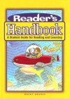 Reader's Handbook: A Student Guide For Reading And Learning - Laura Robb, Vicki Spandel, Margaret Ann Richek