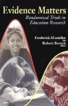 Evidence Matters: Randomized Trials in Education Research - Frederick Mosteller