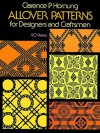 Allover Patterns for Designers and Craftsmen - Clarence P. Hornung