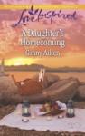 Mills & Boon : A Daughter's Homecoming - Ginny Aiken