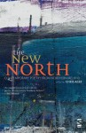 The New North. Edited by Chris Agee - Chris Agee