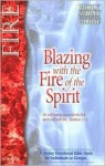 Blazing with the Fire of the Spirit - Larry Keefauver