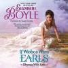 If Wishes Were Earls (Rhymes with Love, #3) - Elizabeth Boyle