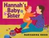 Hannah's Baby Sister - Marisabina Russo