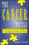 The Cancer Puzzle: An In-Depth Exploration of Cancer and Its Prevention, Treatment, and Causes - Alan Young