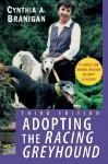 Adopting the Racing Greyhound - Cynthia A. Branigan, D. Cunningham