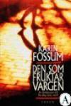 Den som fruktar vargen - Karin Fossum
