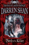 Birth of a Killer (The Saga of Larten Crepsley #1) - Darren Shan