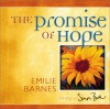 The Promise Of Hope (The Colors Of Life) - Emilie Barnes