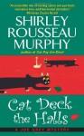 Cat Deck the Halls - Shirley Rousseau Murphy