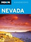 Moon Nevada (Moon Handbooks) - Scott Smith