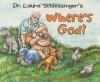 Where's God? - Laura C. Schlessinger, Daniel McFeeley