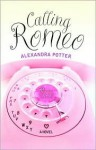 Calling Romeo - Alexandra Potter