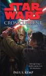Crosscurrent: Star Wars - Paul Kemp