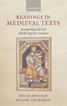 Readings in Medieval Texts: Interpreting Old and Middle English Literature - David Johnson