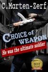 Choice of Weapon - C. Marten-Zerf, Craig Zerf