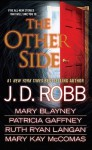 The Other Side - J.D. Robb