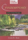 Crosscurrents: A Fly Fisher's Progress - James Babb