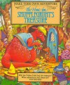 The Hunt For The Snufflegrunts Treasure (Make Your Own Adventure) - Stewart Cowley, Colin Petty