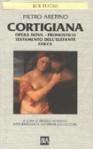 Cortigiana - Opera Nova - Pronostico - Il Testamento Dell'elefante - Farza - Pietro Aretino