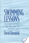 Swimming Lessons: Keeping Afloat In The Age Of Technology - David W. Ehrenfeld