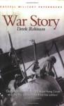War Story - Derek Robinson