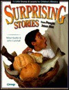 Surprising Stories from People Jesus Met: 13 Little Dramas and Lessons for Children's Ministry - Mikal Keefer, John Robert Cutshall