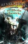 Revelations (The Merlin Chronicles #1) - Daniel Diehl, William Lavender
