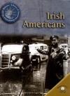 Irish Americans - Michael V. Uschan